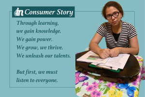 Graphic featuring Independence Now Consumer, Fatima, with the quote Through learning, we gain knowledge. We gain power. We grow, we thrive. We unleash our talents. But first, we must listen to everyone.