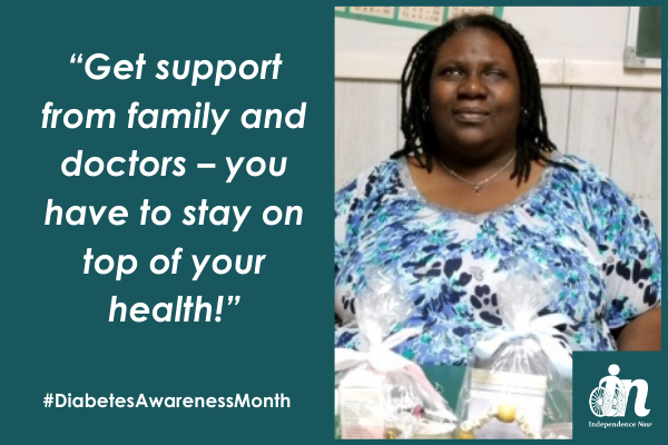 "Photo of Independence now consumer Anjeanette Randolph with quote that says ""Get support from family and doctors – you have to stay on top of your health!"""