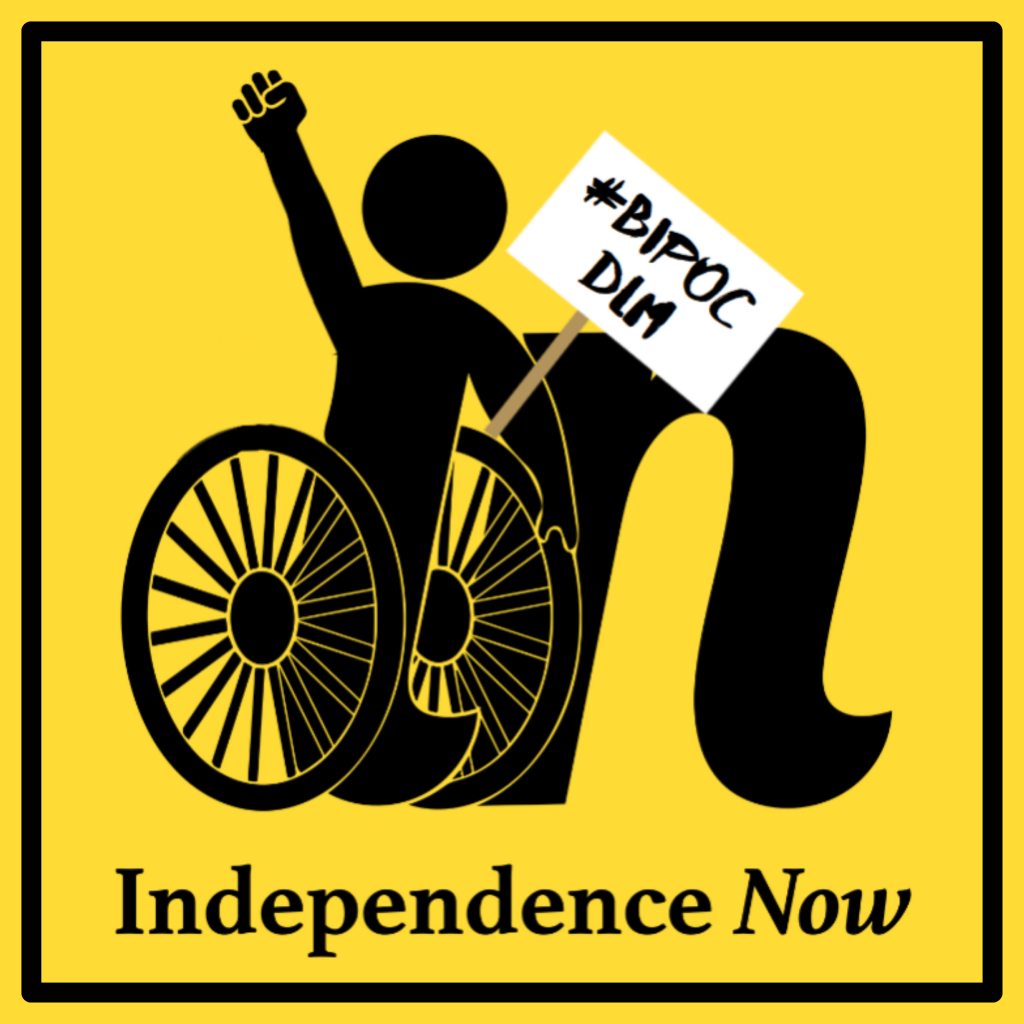Graphic with the independence now logo on yellow background in black with clenched fist raised in the air and holding a demonstration sign that says # B I P O C D M.