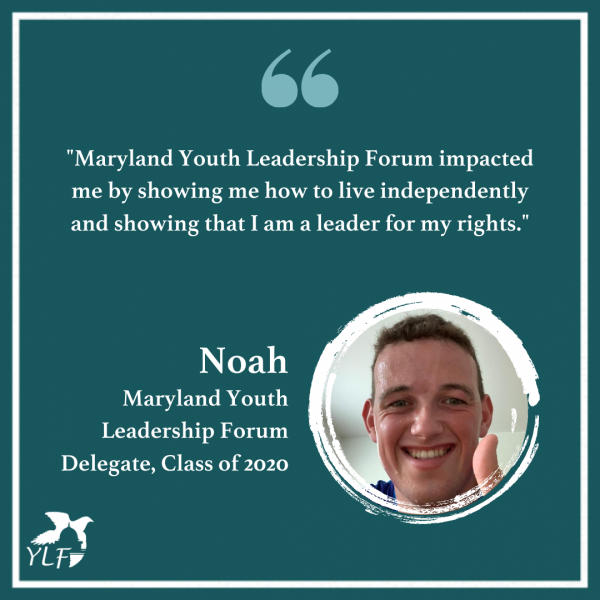 Maryland Youth Leadership Forum | Noah's Experience
