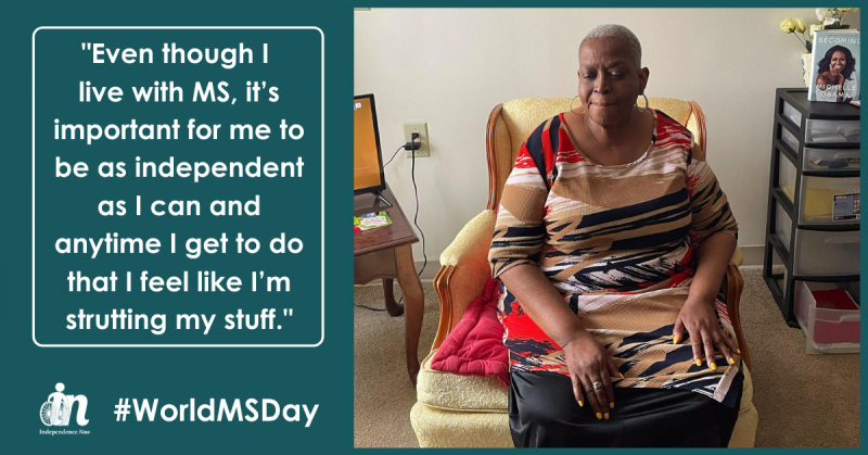 """Photo of Barbara Murray in a beige, black, and red striped dress sitting in her apartment. Quote from Barbara that says """"Even though I live with MS, it's important for me to be as independent as I can and anytime I get to do that I feel like I'm strutting my stuff."""""""