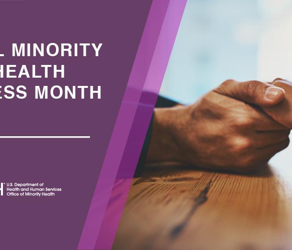 Minority Mental Health Awareness Month   R. Garcia's Story